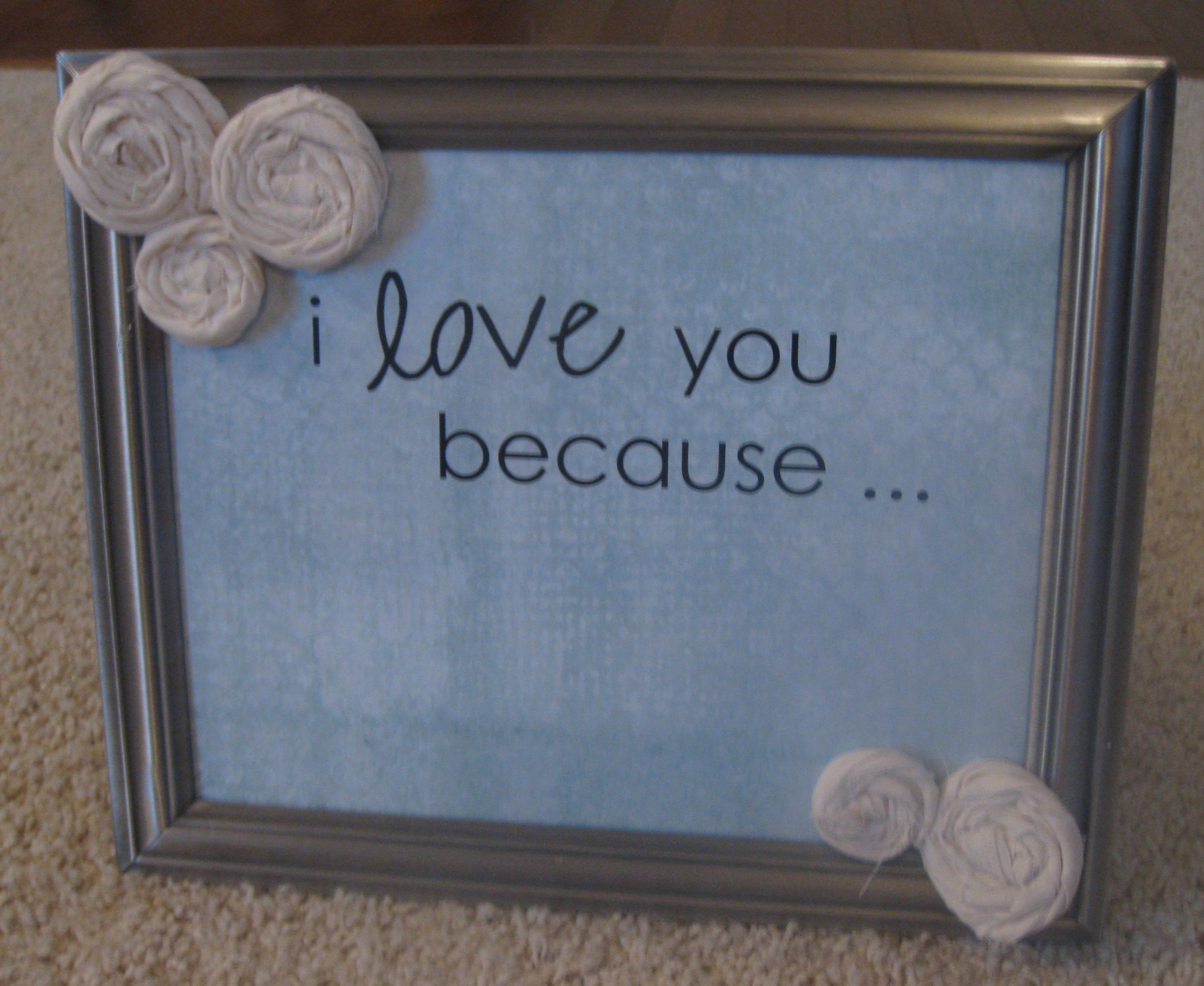 i love you because picture frame ipinnedit