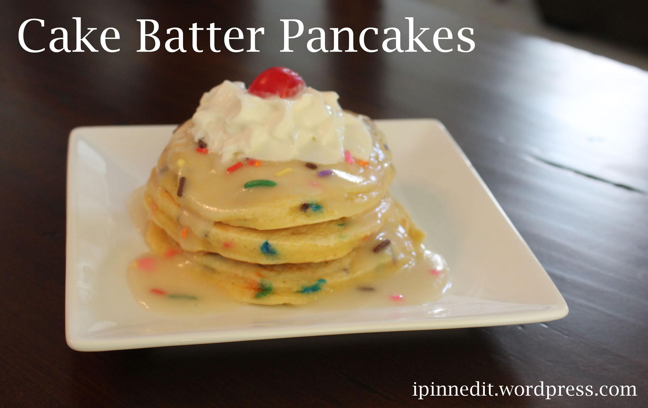 Cake Batter Pancakes (1) copy